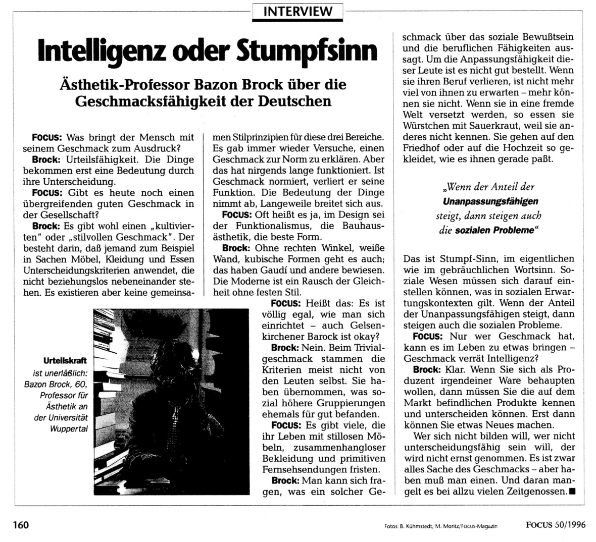"Interview ""Intelligenz oder Stumpfsinn"". Ästhetikprofessor Bazon Brock über die Geschmacksfähigkeit der Deutschen"