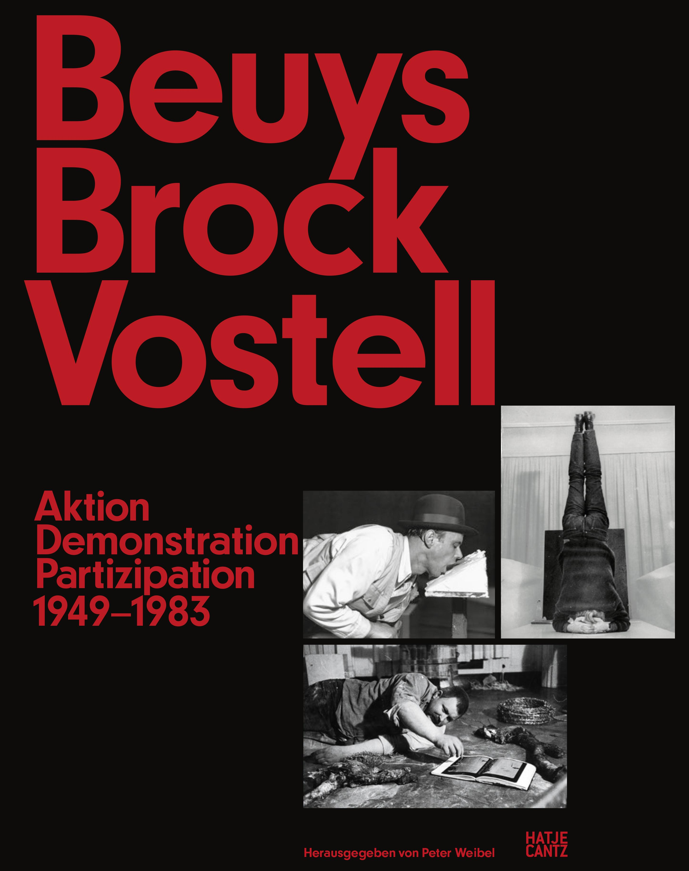 Beuys Brock Vostell. Aktion Partizipation Demonstration